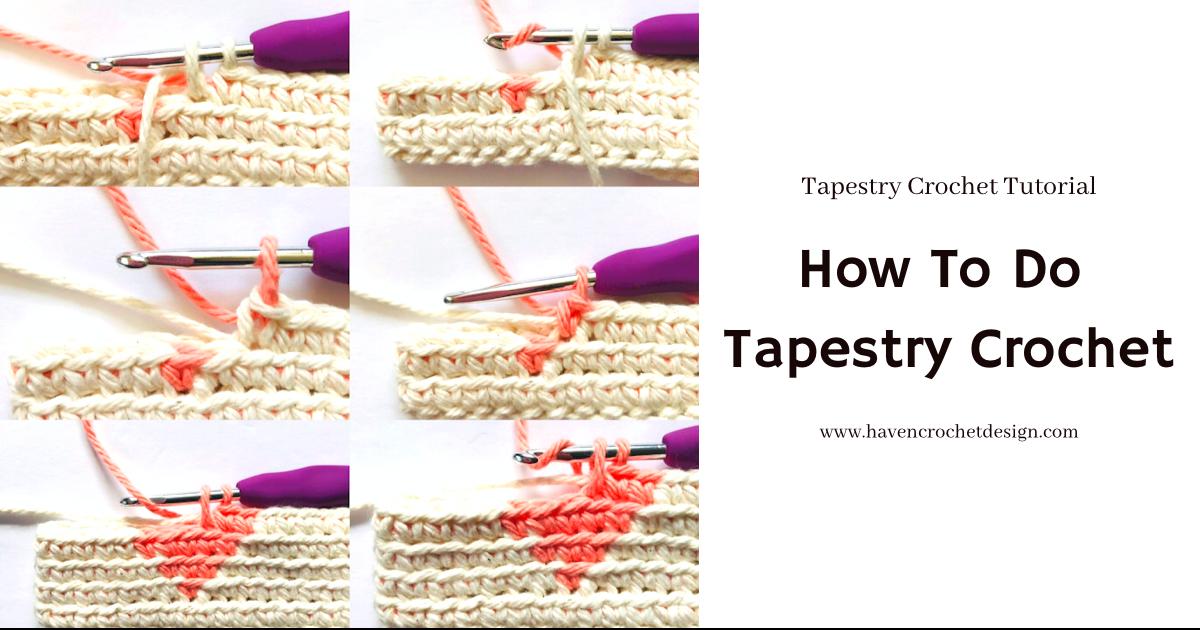 How To Do Tapestry Crochet?